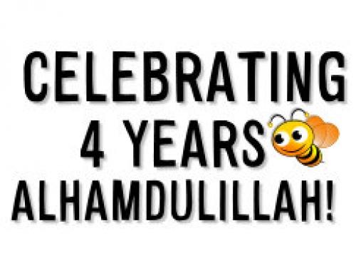 CELEBRATING 4 YEARS ALHAMDULILLAH!