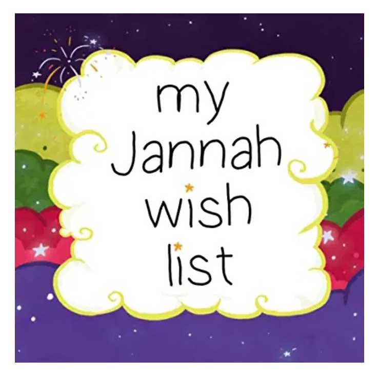 jannah journal, jannah wish list, imagine jannah, bismillah bees