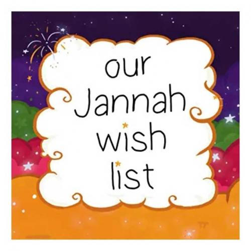 jannah journal, jannah wish list, jannah book, jannah book for kids, muslim childrens books, bismillah bees, imagine jannah,
