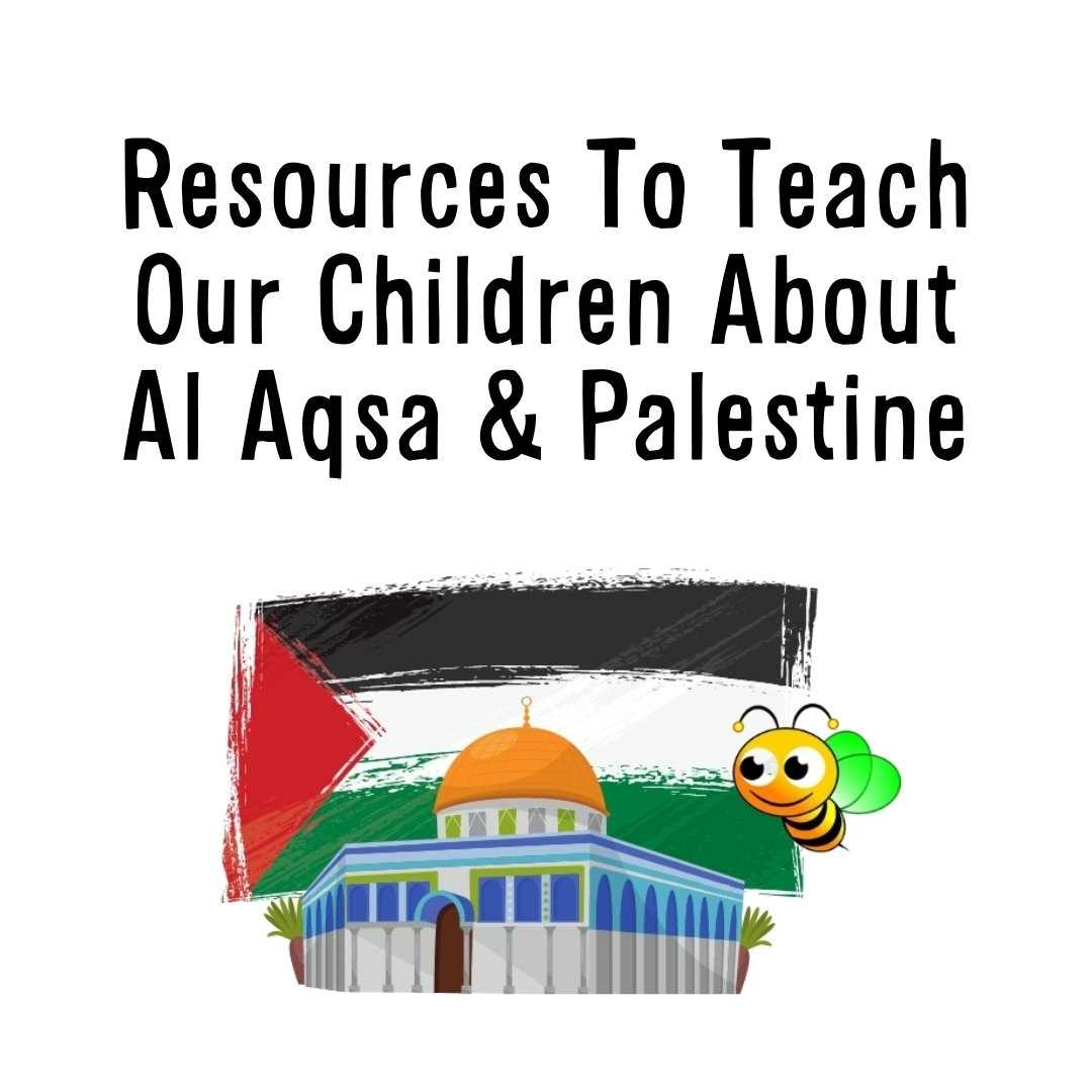 how to teach children about Al Aqsa and Palestine, free Al Aqsa printable, free palestine,